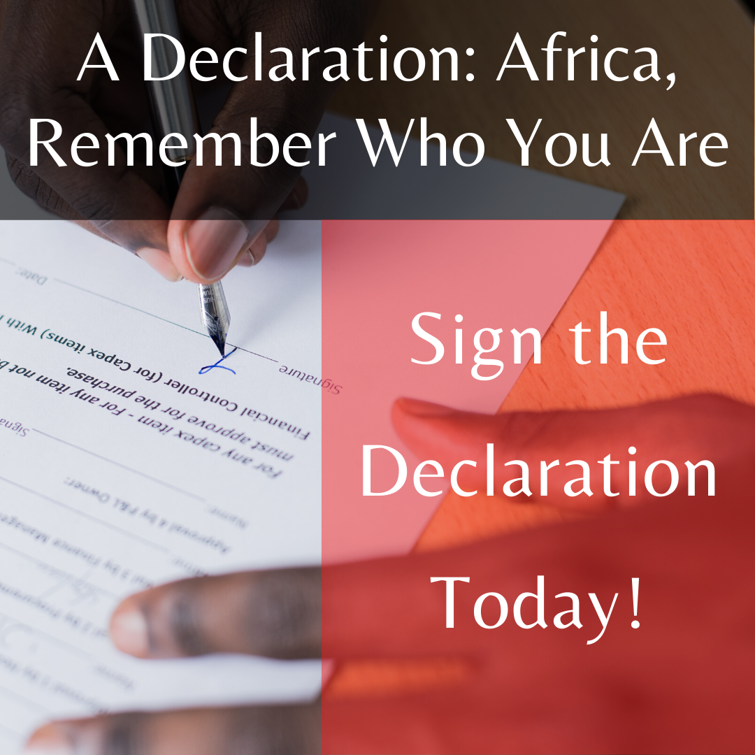 "Sign the Declaration ""Africa, Remember Who You Are"""