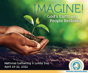 Ecumenical Advocacy Days Conference 04/10-04/21- Imagine! God's Earth and People Restored